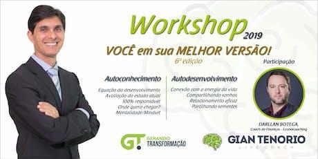 6ª Edição - Workshop 2019 - VOCÊ EM SUA MELHOR VERSÃO! - BRASÍLIA/DF ingressos