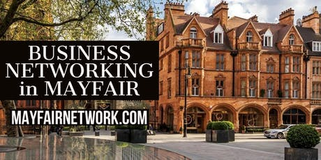 Business Networking in Mayfair tickets