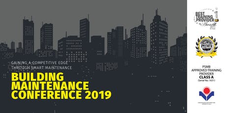 [HRDF claimable*] Building Maintenance Conference 2019  tickets