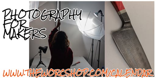 Photography for Makers with Russ Jennings 9.21.19