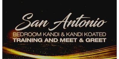 San Antonio Bedroom Kandi/Kandi Koated Meet and Greet and Regional Training