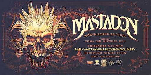 Bass Camp Presents: Mastadon