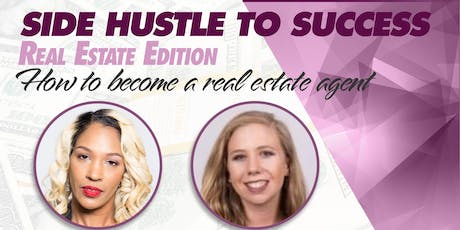 Side Hustle to Success - Real Estate Edition tickets