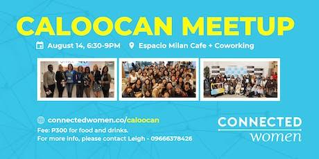 #ConnectedWomen Meetup - Caloocan (PH) - August 14 tickets