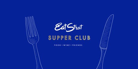"""""""Inaugural Eat Street Supper Club"""" Dinner Party tickets"""