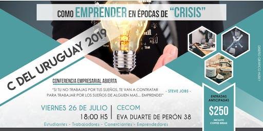 C. DEL URUGUAY 2019 - COMO EMPRENDER EN ÉPOCAS DE CRISIS