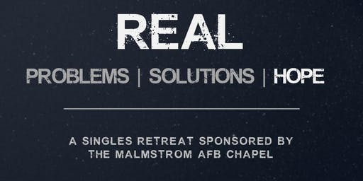 Real Solutions Singles Retreat by MAFB Chapel