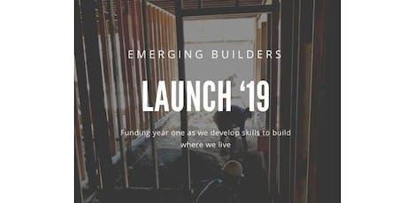 Emerging Builders Launch '19 tickets