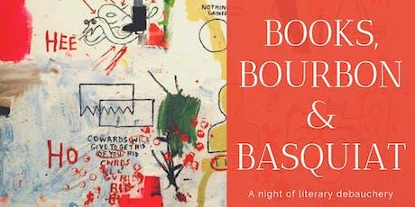 Books, Bourbon, and Basquiat tickets