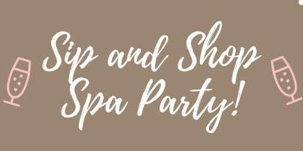 Sip & Shop Spa Party