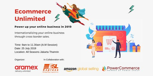 (A.M Session) ECOMMERCE UNLIMITED; POWER up your online business
