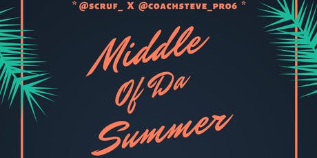 Middle Of Da Summer  tickets