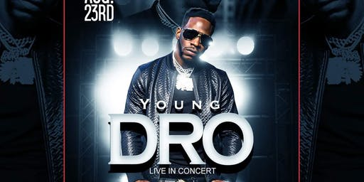 YOUNG DRO LIVE IN CONCERT