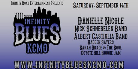 Danielle Nicole Band, Nick Schnebelen Band, Albert Castiglia Band, Sarah Grace & The Soul, Coyote Bill Boogie Jam Infinity Blues Show tickets