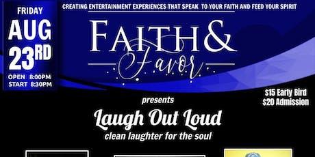 Faith & Favor Laugh Out Loud tickets