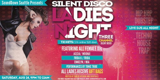 Silent Disco Ladies Night by SoundDown Seattle