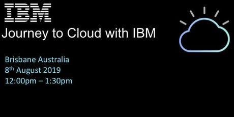 Journey to Cloud with IBM and what we have learned along the way tickets