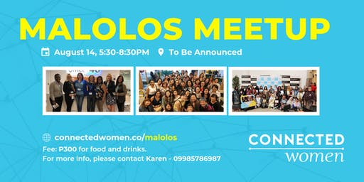#ConnectedWomen Meetup - Malolos (PH) - August 14
