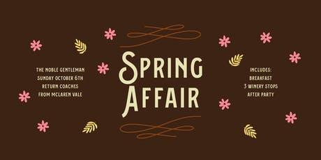 Spring Affair with The Noble Gentleman 2019 tickets