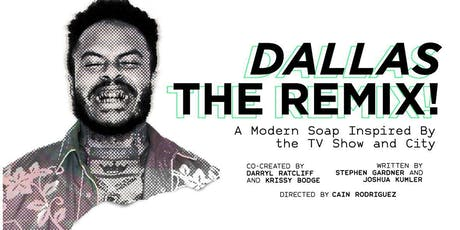 Dallas The Remix tickets