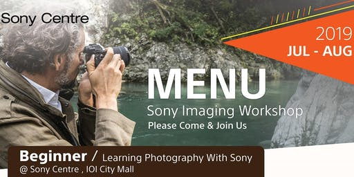 Learn Photography with Sony | Alpha Beginner Workshop