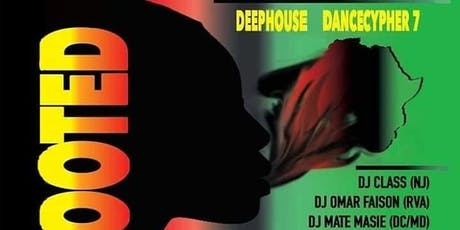 DEEPHOUSE DANCECYPHER 7 Deep Rooted tickets