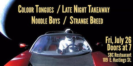 Colour Tongues + Late Night Takeaway + Noodle Boys + Strange Breed tickets