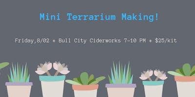 Mini Terrarium Making at Bull City Ciderworks
