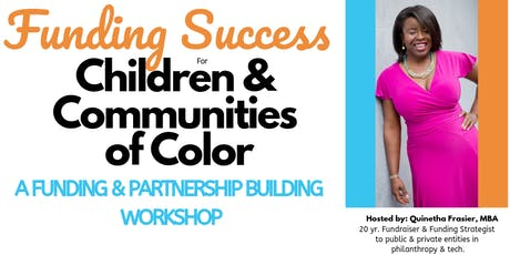 Funding Success for Children of Color (CHS, SC) tickets
