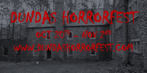 Dundas Horrorfest - Party With The Spirits (Saturday)