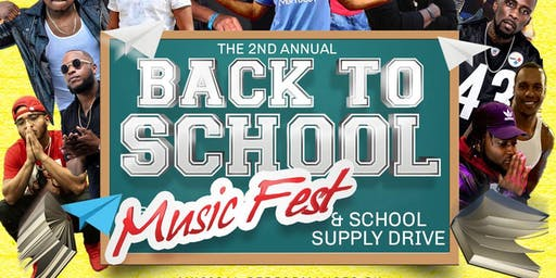 2nd Annual Back to School Music Fest & School Supply Drive