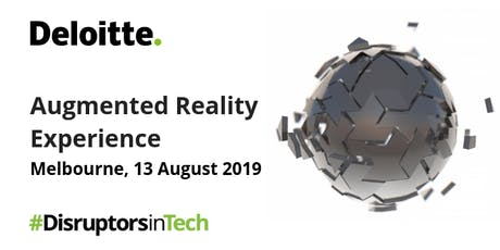 Augmented Reality Experience | #DisruptorsInTech Melbourne tickets