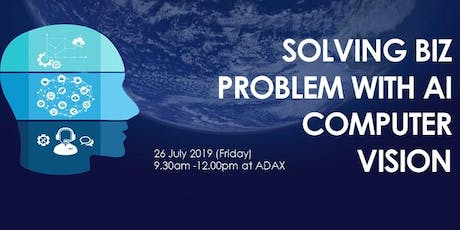 Solving Business Problem with AI Computer Vision tickets