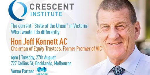 Jeff Kennett at the Crescent Institute