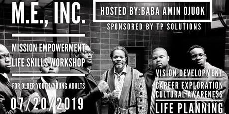 The M.E., Inc. Youth Empowerment Workshop tickets