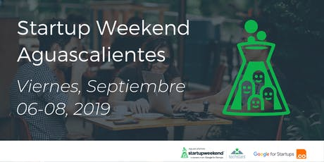 Techstars Startup Weekend Aguascalientes 09/19 tickets