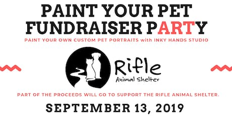 Paint Your Pet: Fundraising pARTy for Rifle Animal Shelter tickets