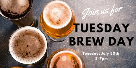 Tuesday Brew Day tickets