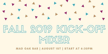 Fall 2019 Kick-Off Mixer tickets
