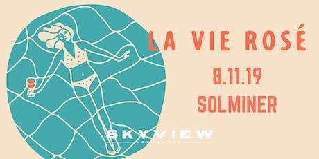 La Vie Rosé Pool Party with SOLMINER tickets