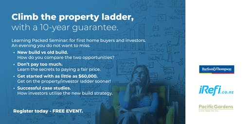 Climb the property ladder with a 10-year guarantee: Free Property Seminar.