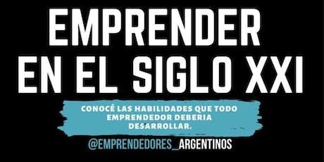"""Emprender en el SIGLO XXI  """"Emprendedores Argentinos"""" entradas"""