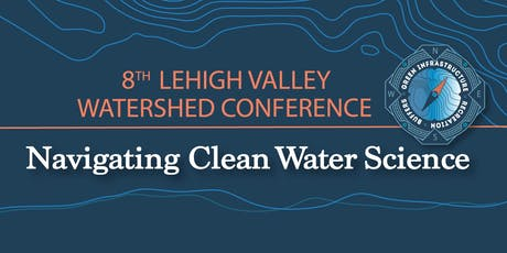 2019 Lehigh Valley Watershed Conference tickets