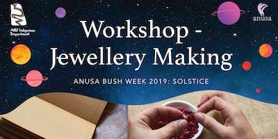 Indigenous Department x Solstice Jewellery Making