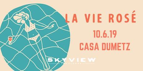 La Vie Rosé Pool Party with CASA DUMETZ tickets