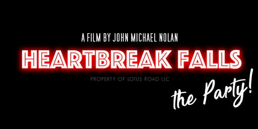 "Heartbreak Falls ""The Party"""