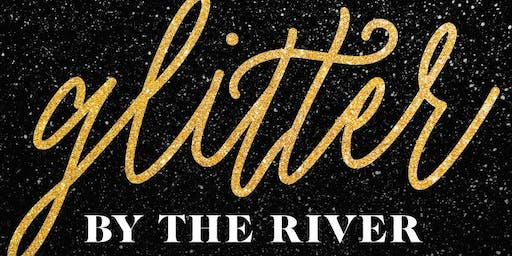 Glitter by the River