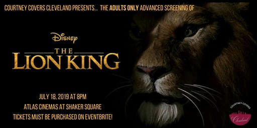 THE ADULTS ONLY - ADVANCED SCREENING OF THE LION KING!