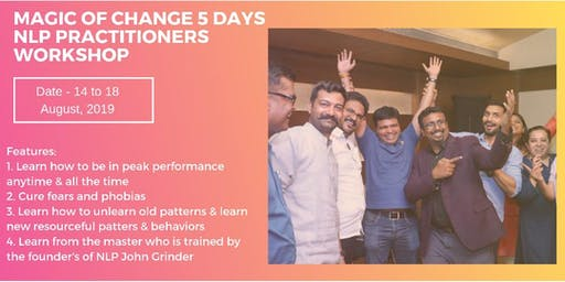 Magic of Change 5 Days NLP Practitioner's Workshop by Mohammed Rafi