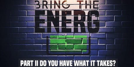No Labels Present Bring The EnerG PT. 2: Do You Have What It Takes tickets